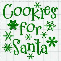 Cookies for Santa svg and all kinds of cricut-y stuff!