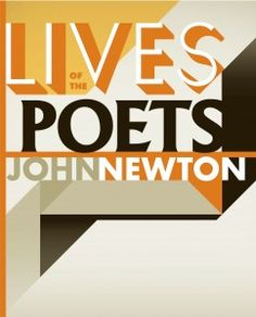 Cover of 'Lives of the Poets' by John Newton, Publisher Victoria University Press, 2011. Cover design – Greg Simpson.