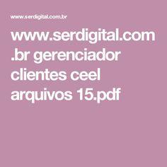 www.serdigital.com.br gerenciador clientes ceel arquivos 15.pdf