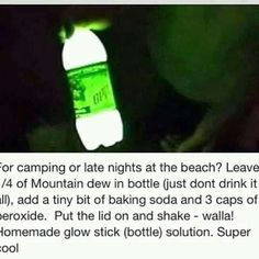 Homemade glow stick with mountain dew baking soda and peroxide