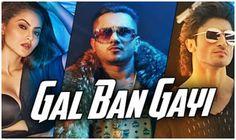 Yo Yo Honey Singh Is Back With Gal Ban Gayi Redo