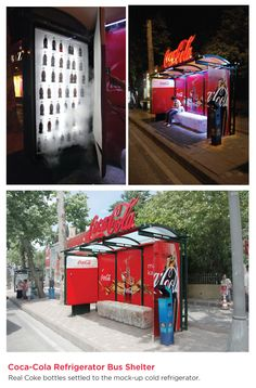 Coca-Cola Refrigerator Bus Shelter,  real Coke bottles settled to the mock-up cold refrigerator - Advertising agency McCann Erickson Istanbul, Turkey.