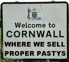 WELCOME TO CORNWALL: where we spell proper pasties ✫ღ⊰n