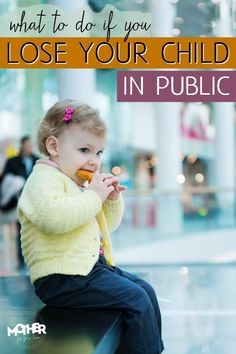 What To Do If You Lose Your Child in Public