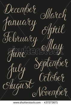 Handwritten months of the year set: December, January, February, March, April, May, June, July, August, September, October, November. Hand Lettering words can use for calendar or organizer.