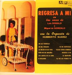 Luis Donald Y Miguel De Gonzalo - Regresa A Mi (Vinyl, LP, Album) at Discogs