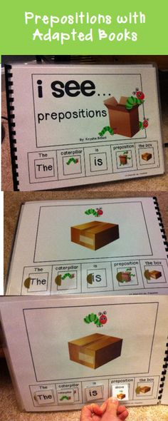 Use adapted books to teach prepositions. Fun, hands on, learning center, or speech therapy lesson.
