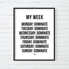 Coworker Gifts Dominate Everyday Print, Cool Motivational Poster, Cool Wall Decor, Gift for Bos. Sales Motivation, Thursday Motivation, Motivation Success, Quotes Motivation, Funny Prints, Quote Prints, Gifts For Boss, Gifts For Coworkers, Woman Crush Wednesday Quotes