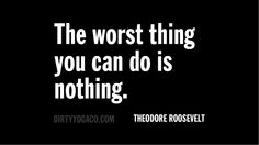Theodore Roosevelt  DY161 #quotes