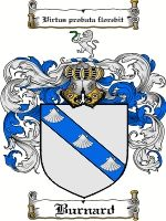 Burnard Coat of Arms / Burnard Family Crest  The name BURNARD is of French, Italian, Swiss, Spanish and German origin, a name meaning 'bear-...