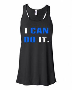 I Can Do It Fitness Racerback Black Tank Top with Saying Black Large Fitspiration Clothing http://www.amazon.com/dp/B00KJTH8Z2/ref=cm_sw_r_pi_dp_8NFKtb1B3AZQJ54D