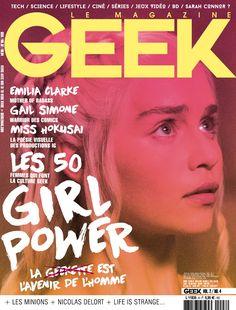 Geek Magazine - N° 8 - Juillet & Août 2015 Production Ig, Geek Magazine, Culture, Emilia Clarke, Geek Girls, Geek Stuff, Science, Movie Posters, Geek Things