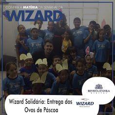 a Wizard nessa última páscoa adoçou um pouco mais a vida de várias crianças da Ong Bolha de Sabão e da comunidade Caminho da Luz.  Acompanhe na Revista DÁvila as matérias semanais da Wizard e também de todos os outros parceiros. http://ift.tt/1UOAUiP (link na bio).