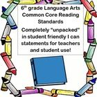 """This file contains the 6th grade Common Core standards """"unpacked""""  in student friendly language using I can statements.     This file can help you as..."""
