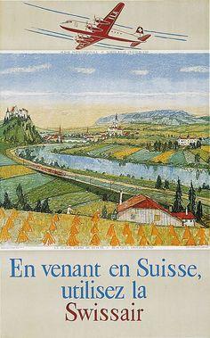 En venant en Suisse, utilisez la Swissair - 1944 - (Carigiet Alois) -