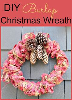 DIY Burlap Christmas Wreath - An easy DIY wreath for Christmas using only a coat hanger and burlap ribbon.