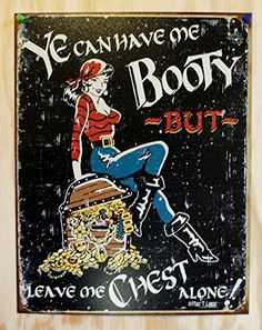 Me Booty Tin Sign 13 x 16in ** Click image for more details. Note:It is Affiliate Link to Amazon.