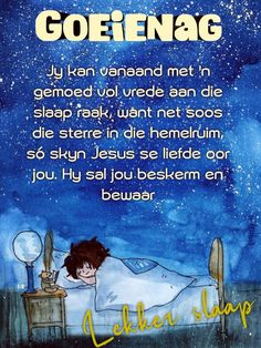 Good Night Wishes, Good Night Quotes, Day Wishes, Evening Greetings, Goeie Nag, Afrikaans Quotes, Good Night Image, Special Quotes, Cool Words
