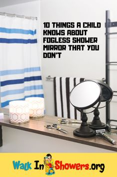 10 Things A Child Knows About Fogless Shower Mirror That You Don't