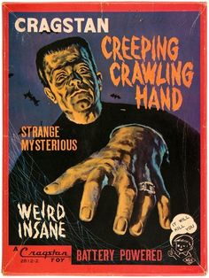 Creeping Crawling Hand battery powered toy By Cragstan. Mary Shelley Quotes, Neon Sign Transformer, Saint Bonaventure, The Modern Prometheus, Velvet Painting, Bob Ross Paintings, Story Writer, Classic Horror Movies, Detective Comics