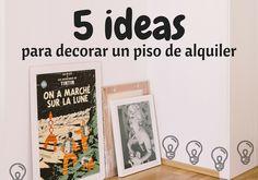 5 ideas para decorar un piso de alquiler
