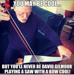 . David Gilmour Pink Floyd, Best Quotes, Funny Quotes, Classic Rock Bands, Best Guitarist, Great Bands, In The Flesh, Musical Theatre, Playing Guitar