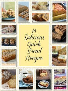 14 Delicious Quick Bread Recipes - A curated collection of delicious and easy quick bread recipes that anyone can make!