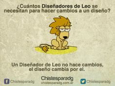LEO - Horóscopo para Diseñadores Gráficos - #ChistesparaDG