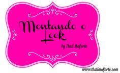 Blog Thati Maforte Tudo para Maquiagem: Montando o look