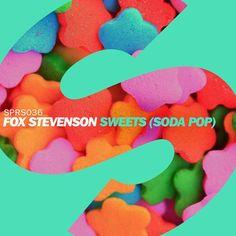 Fox Stevenson - 'Sweets (Soda Pop)'