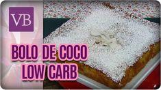 Bolo de Coco Low Carb - Você Bonita (21/09/17)