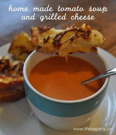 home made tomato soup and grilled cheese:  A very easy and delicious recipe for your favourite comfort food.