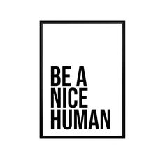 Typography Quotes, Typography Prints, Quote Prints, Wall Prints, Poster Wall, Print Poster, Perfume Quotes, Love You Boyfriend, Be A Nice Human