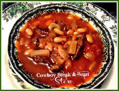 "Sweet Tea and Cornbread: Slow Cooker ""Cowboy Steak and Bean Stew""!"