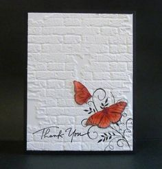 Inkadinkado sentiment Accessories: Sissix embossing folder - Simplicity is under-rated! Making Greeting Cards, Greeting Cards Handmade, Embossed Cards, Beautiful Handmade Cards, Butterfly Cards, Sympathy Cards, Cool Cards, Creative Cards, Scrapbook Cards