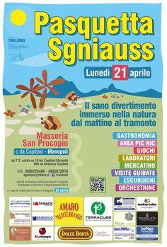 """""""#Pasquetta Sgniauss"""" organizzata da Trullando presso Masseria San Procopio il 21 Aprile 2014 alle ore 10:30 a #Monopoli (Ba)."""