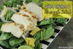 Grilled Chicken and Pineapple Salad--a perfect tropical twist on a spinach salad!  #grilledchicken #chickenrecipes