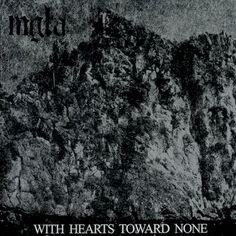 Mgla-Poland-Black Metal Album:With Hearts Toward None