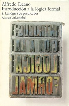 "Cover design: Daniel Gil. (""An Introduction to Formal Logic - Volume 2,"" by Alfredo Deaño. Alianza Universidad, Madrid.)"