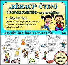 """3 """"běhací"""" hry - """"Přečti si větu, najdi k větě obrázek. Písmeno u obrázku napiš za větu. Vyjde ti ta... Teacher, Comics, Children, Young Children, Professor, Boys, Teachers, Kids, Cartoons"""
