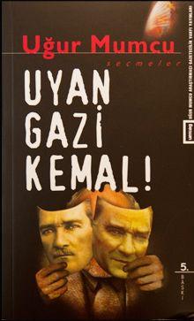 UĞUR MUMCU-Uyan Gazi Kemal