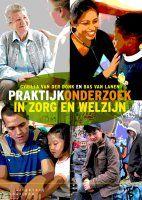 Praktijkonderzoek in zorg en welzijn -  Van Der Donk, Cyrilla -  plaats 601.54 # Onderzoek gezondheidszorg