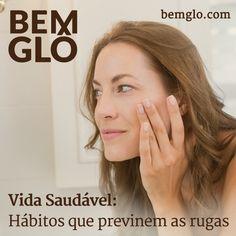 Confira a dica saudável de hoje e previna as tão temidas rugas. Vem com a gente! ;) #bemglo #vidasaudavel #prevenindoasrugas