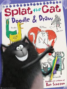 Splat the Cat: Doodle & Draw: A Coloring & Activity Book by Rob Scotton, Illustrated by Rob Scotton
