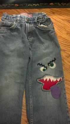 Make a hole in your child's jeans into something fun. :)