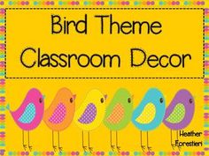 Bird Theme Classroom Decor from teachers-pay-teachers