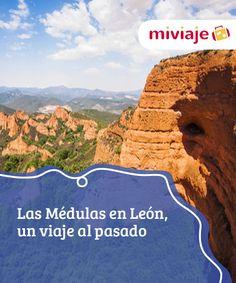 Las Médulas en León, un viaje al pasado   Las #Médulas es un bello #lugar formado a partir de la #explotaciónminera llevada a cabo por los romanos en la #antigüedad. Un paisaje que vale la pena admirar.. #Destinos