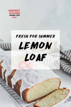 Looking for a fresh summer dessert to take to the cottage or entertain at home with? Learn how to make this easy and delicious lemon loaf. Lemon Loaf, Cake Ingredients, Summer Desserts, Cottage, Fresh, Cooking, Easy, Recipes, Food