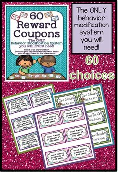 Over 60 reward coupons. The only behavior motivator you will need in your class. Most of the items you already have in your room and require no $ spent!