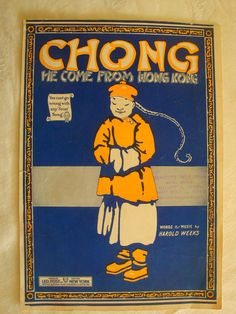 CHONG - HE COME FROM HONG KONG - 1919 - HAROLD WEEKS - MUSIKNOTE | eBay